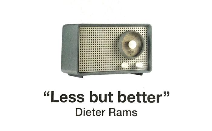 ディーターラムスの名言。より少なくしかしより良く